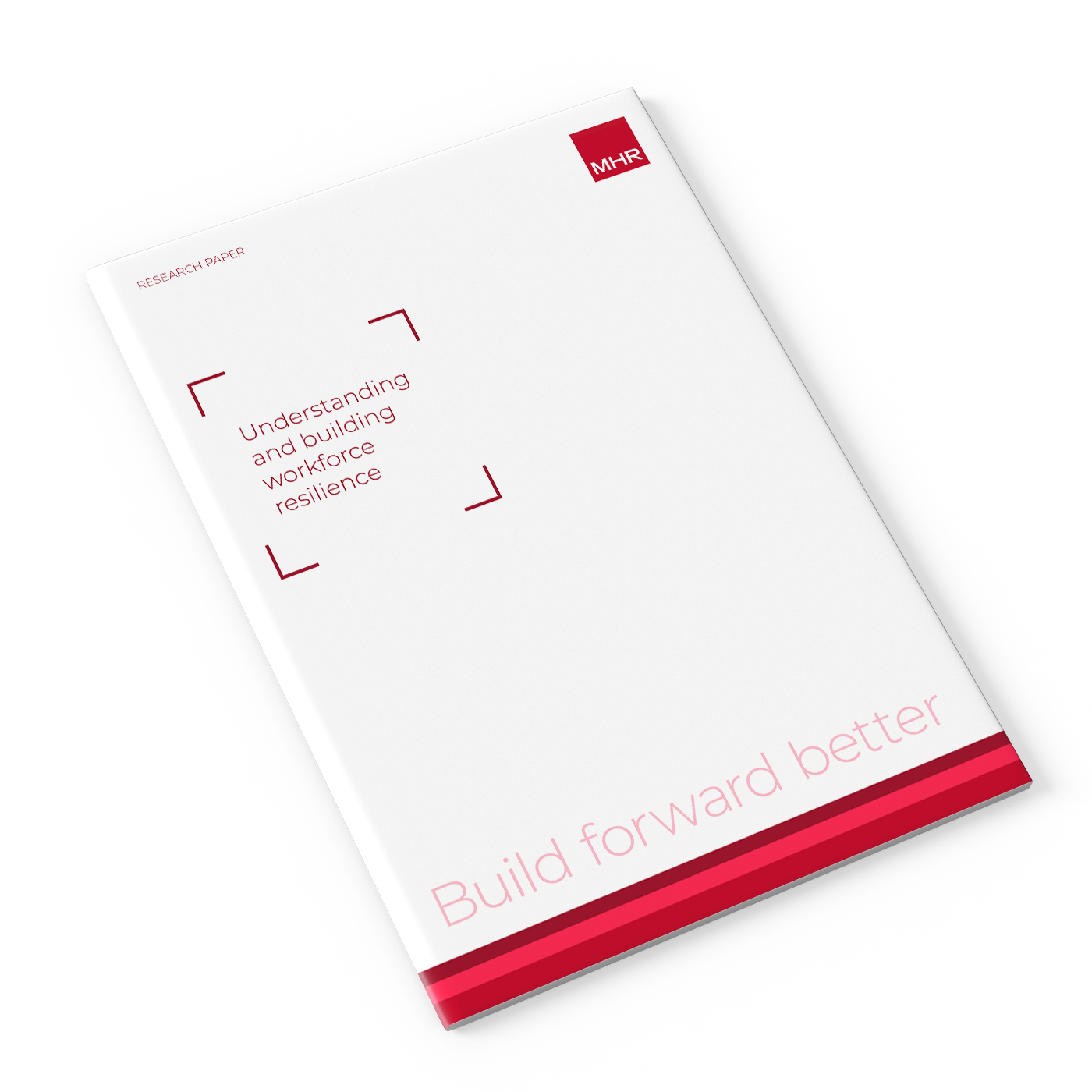 Workforce Resilience Research Report Mock-up from MHR