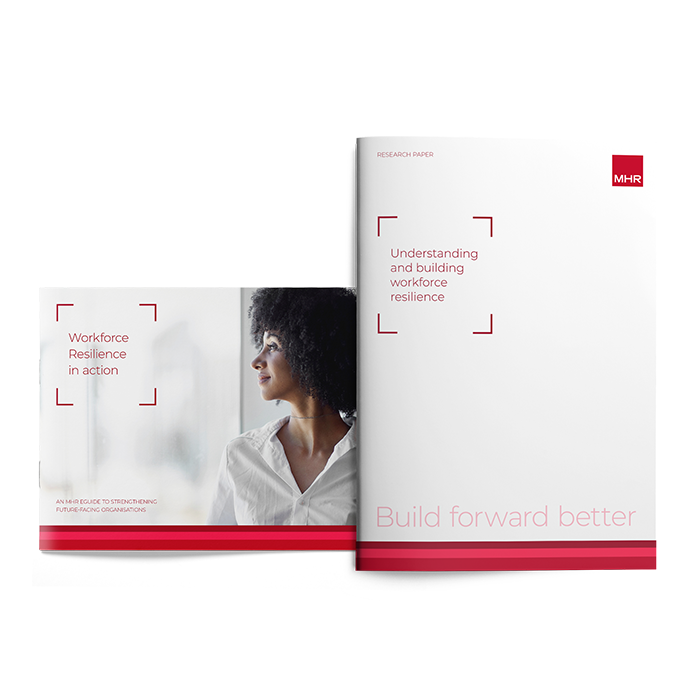 Workforce Resilience Toolkit Consisting of Research Report and eGuide Mock-up from MHR