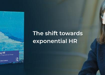Professor Julie Hodges and her new book with the blog title: Shifting to exponential HR